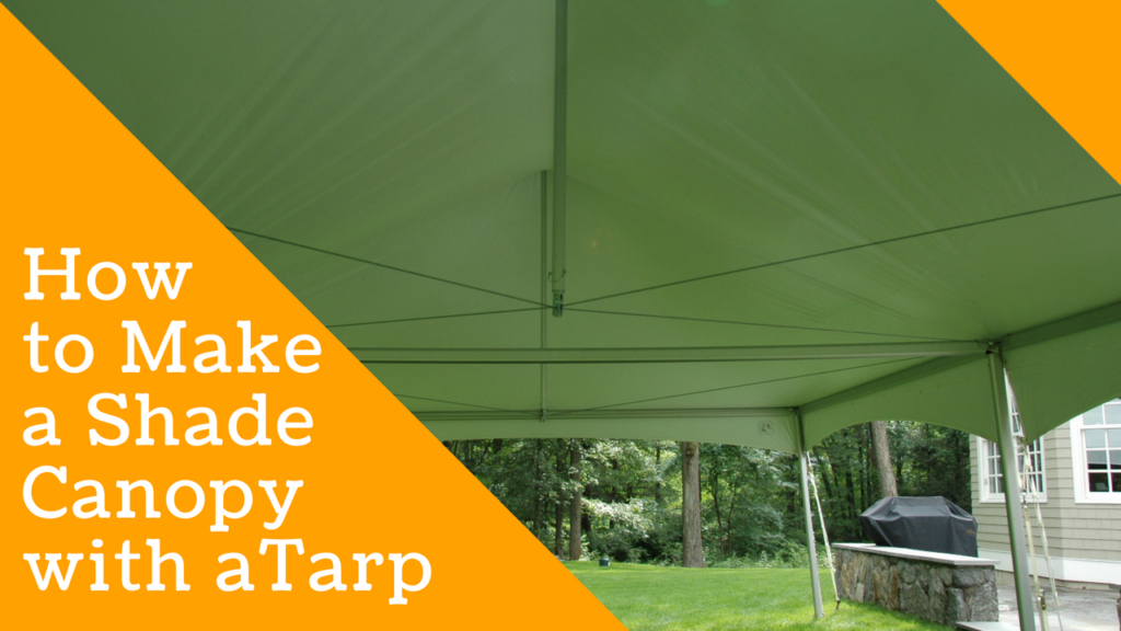 How To Make A Shade Canopy With Tarp, How To Make A Patio Cover With Tarp