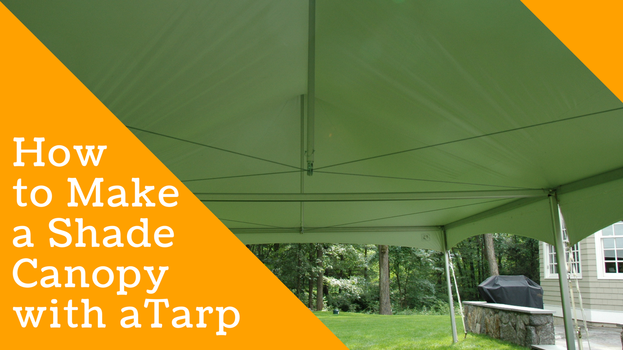 How to Make a Shade Canopy with a Tarp 2