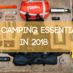 Top Camping Essentials in 2018