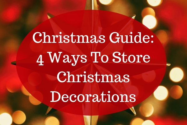 4 Ways To Store Christmas Decorations