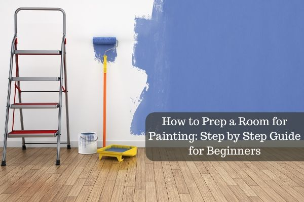 how to prep a room before painting
