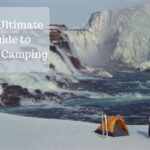 the ultimate guide to snow camping
