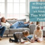 staycation ideas to try with your family